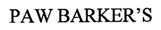 mark for PAW BARKER'S, trademark #76656724