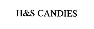 mark for H&S CANDIES, trademark #76662144