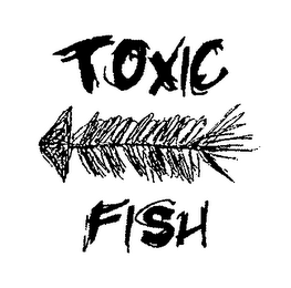 mark for TOXIC FISH, trademark #76662467