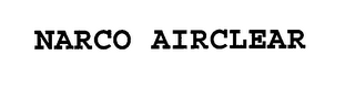 mark for NARCO AIRCLEAR, trademark #76662719