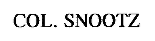 mark for COL. SNOOTZ, trademark #76662923