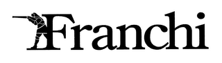 mark for FRANCHI, trademark #76663179