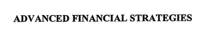 mark for ADVANCED FINANCIAL STRATEGIES, trademark #76664909