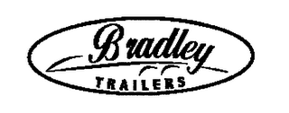 mark for BRADLEY TRAILERS, trademark #76667344