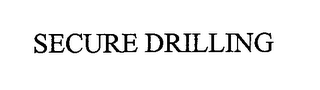 mark for SECURE DRILLING, trademark #76667396