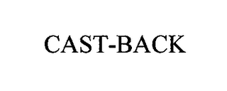 mark for CAST-BACK, trademark #76672248