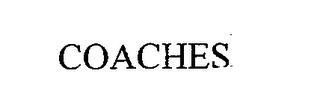 mark for COACHES, trademark #76673227