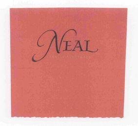 mark for NEAL FAMILY VINEYARDS, trademark #76674591