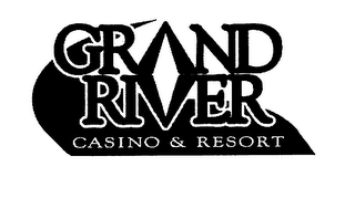 mark for GRAND RIVER CASINO & RESORT, trademark #76675005