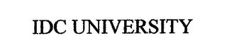 mark for IDC UNIVERSITY, trademark #76677461