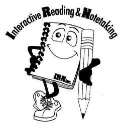 mark for INTERACTIVE READING & NOTETAKING IRN INC., trademark #76679223