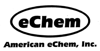 mark for ECHEM AMERICAN ECHEM, INC., trademark #76680319