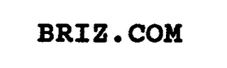 mark for BRIZ.COM, trademark #76685198