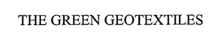 mark for THE GREEN GEOTEXTILES, trademark #76686822