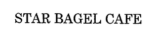mark for STAR BAGEL CAFE, trademark #76689940