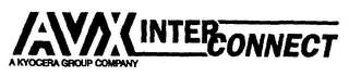 mark for AVX INTER CONNECT A KYOCERA GROUP COMPANY, trademark #76693880