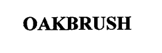 mark for OAKBRUSH, trademark #76695670