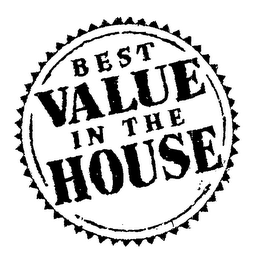 mark for BEST VALUE IN THE HOUSE, trademark #76700616