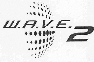 mark for W.A.V.E. 2, trademark #76700889