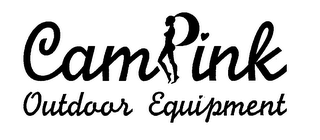 mark for CAMPINK OUTDOOR EQUIPMENT, trademark #76704560
