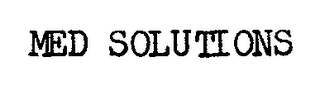 mark for MED SOLUTIONS, trademark #76705491