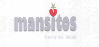 mark for MANSITOS HERE TO HEAL, trademark #76707820