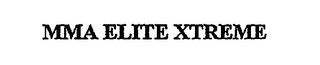 mark for MMA ELITE XTREME, trademark #76708989