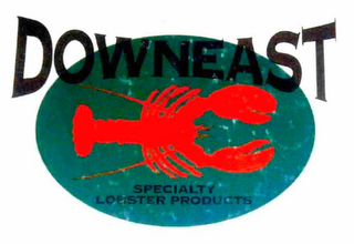 mark for DOWNEAST SPECIALTY LOBSTER PRODUCTS, trademark #76709146