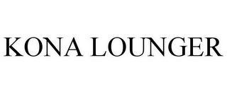 mark for KONA LOUNGER, trademark #76709204