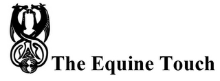 mark for THE EQUINE TOUCH, trademark #76709796