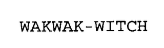 mark for WAKWAK-WITCH, trademark #76710534