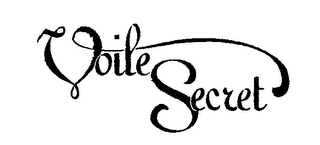 mark for VOILE SECRET, trademark #76710895