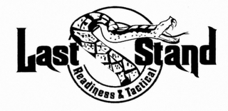 mark for LAST STAND READINESS & TACTICAL, trademark #76711014