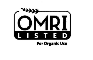mark for OMRI LISTED FOR ORGANIC USE, trademark #76713055