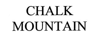 mark for CHALK MOUNTAIN, trademark #76713094