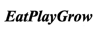 mark for EATPLAYGROW, trademark #76713255