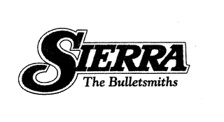 mark for SIERRA THE BULLETSMITHS, trademark #76713672