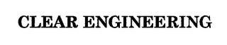 mark for CLEAR ENGINEERING, trademark #76713787