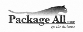 mark for PACKAGE ALL CORP. GO THE DISTANCE, trademark #76714042