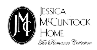 mark for JMC JESSICA MCCLINTOCK HOME THE ROMANCE COLLECTION, trademark #76978106