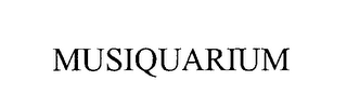 mark for MUSIQUARIUM, trademark #76978245