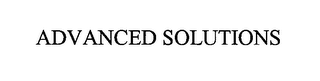 mark for ADVANCED SOLUTIONS, trademark #76978285