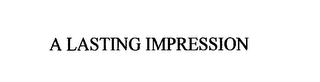 mark for A LASTING IMPRESSION, trademark #76978357