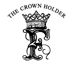 mark for THE CROWN HOLDER F, trademark #76978736