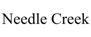 mark for NEEDLE CREEK, trademark #77003453