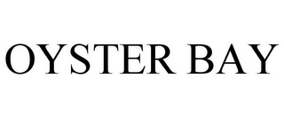 mark for OYSTER BAY, trademark #77004287