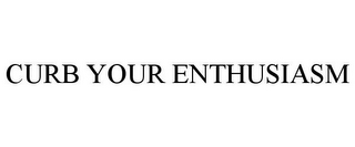 mark for CURB YOUR ENTHUSIASM, trademark #77008905