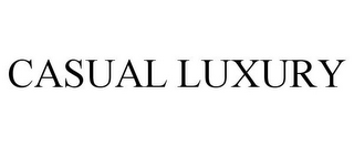mark for CASUAL LUXURY, trademark #77009496