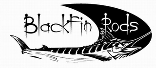 mark for BLACKFIN RODS, trademark #77014316