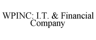 mark for WPINC: I.T. & FINANCIAL COMPANY, trademark #77014761